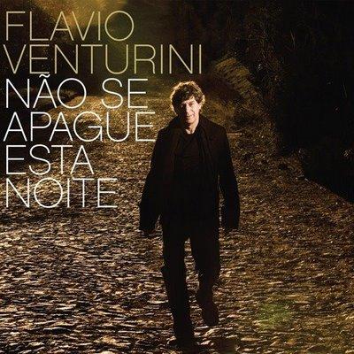 Flávio Venturini - Não se Apague Esta Noite (2009)